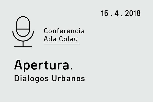 Conferencia de Ada Colau. Apertura Diálogos Urbanos