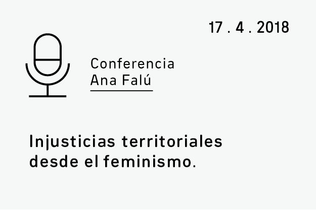 Conferencia Ana Falú. Injusticias territoriales desde el feminismo.