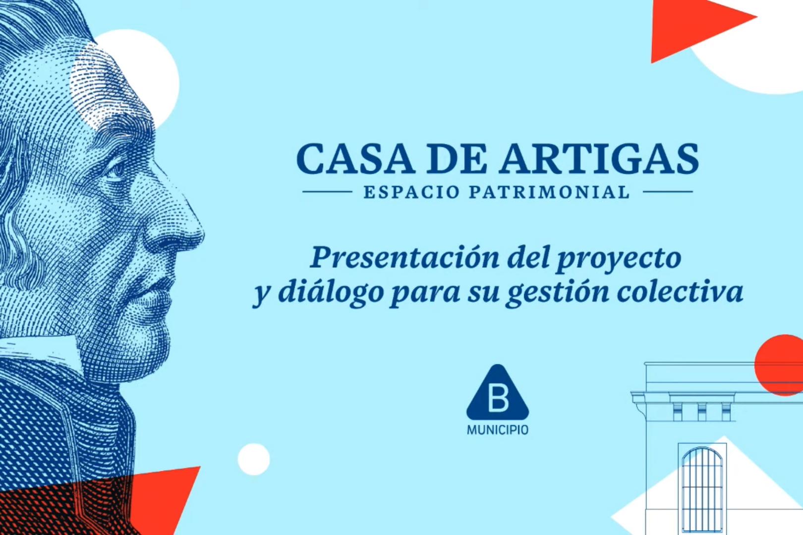Presentación del proyecto Casa de Artigas