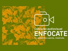 Enfocate: Tu ambiente cuenta, mostralo