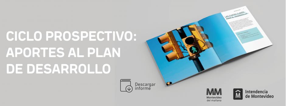 Ciclo prospectivo: aportes al plan de desarrollo