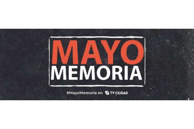 Mayo memoria - Mirada de madre. Producción de TV Ciudad