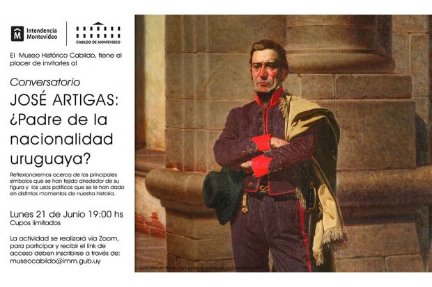 Conversatorio: José Artigas ¿Padre de la nacionalidad uruguaya?