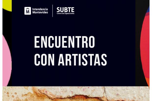 SUBTE Vínculos   Encuentro con artistas