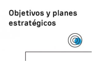 Objetivos y planes estratégicos