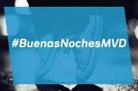 #BuenasNochesMVD
