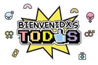 Bienvenidxs Todxs 1