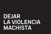 Exposición Dejar la violencia machista