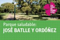 Parque saludable: JOSÉ BATLLE Y ORDÓÑEZ