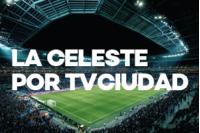 La Celeste por TV CIUDAD