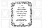 Encuentro Internacional de Preservación de Fotografía Patrimonial