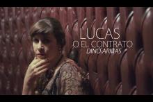 Lucas o El contrato de Dino Armas, por la Comedia Nacional