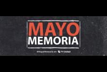 Mayo memoria - Tercera generación. Producción de TV Ciudad
