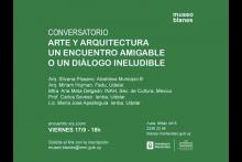Conversatorio: arte y arquitectura, un encuentro amigable o un diálogo ineludible