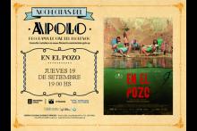 Nochecitas del Apolo: En el pozo
