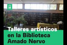 Talleres en la Biblioteca Amado Nervo