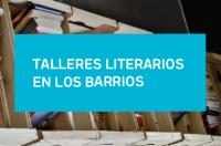 Talleres literarios en los barrios
