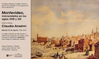 Montevideo, microrrelatos en los siglos XVIII y XIX. Artista invitada: Claudia Anselmi