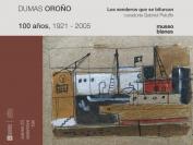 Inauguración - Los senderos que se bifurcan. Dumas Oroño