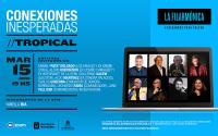 CONEXIONES INESPERADAS - TROPICAL